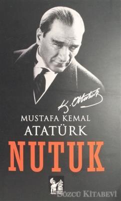 Mustafa Kemal Atatürk - Nutuk   Sözcü Kitabevi