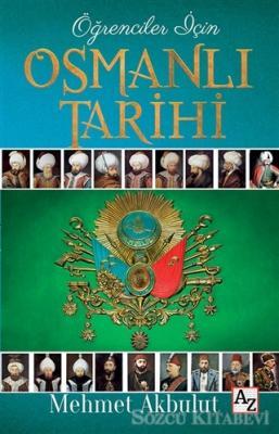 Öğrenciler İçin Osmanlı Tarihi
