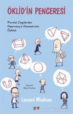 Leonard Mlodinow - Öklid'in Penceresi | Sözcü Kitabevi