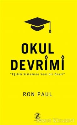 Ron Paul - Okul Devrimi | Sözcü Kitabevi