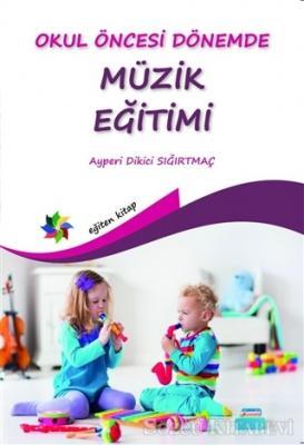 Okul Öncesi Dönemde Müzik Eğitimi