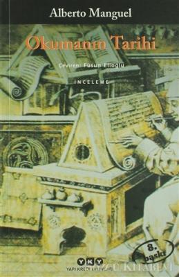 Alberto Manguel - Okumanın Tarihi | Sözcü Kitabevi