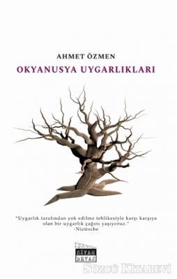 Ahmet Özmen - Okyanusya Uygarlıkları | Sözcü Kitabevi
