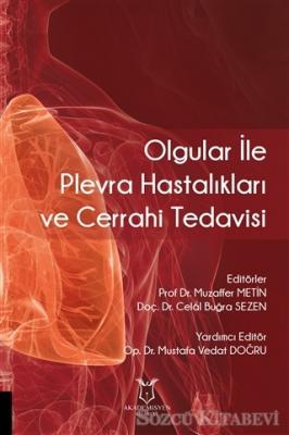 Olgular ile Plevra Hastalıkları ve Cerrahi Tedavisi