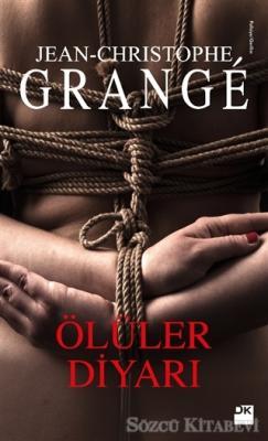 Jean-Christophe Grange - Ölüler Diyarı | Sözcü Kitabevi