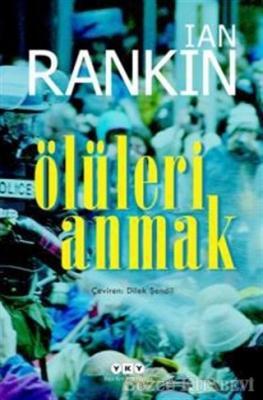 Ian Rankin - Ölüleri Anmak | Sözcü Kitabevi