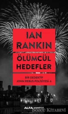 Ian Rankin - Ölümcül Hedefler | Sözcü Kitabevi