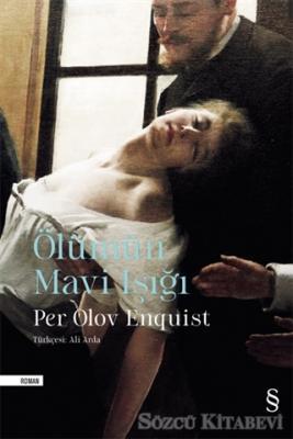 Per Olov Enquist - Ölümün Mavi Işığı | Sözcü Kitabevi