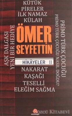 Ömer Seyfettin - Ömer Seyfettin Hikayeler 2   Sözcü Kitabevi