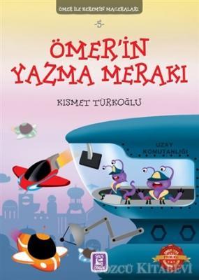 Ömer'in Yazma Merakı - Ömer ile Kerem'in Maceraları