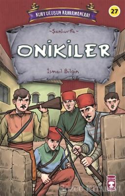 Onikiler - Kurtuluşun Kahramanları 3