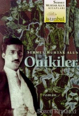 Sermet Muhtar Alus - Onikiler   Sözcü Kitabevi