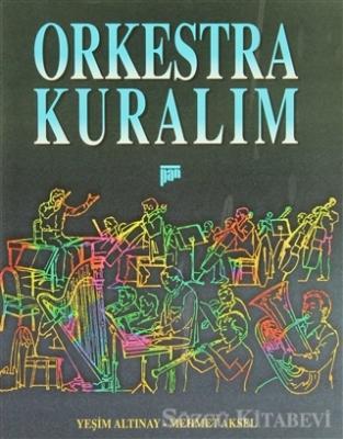 Orkestra Kuralım