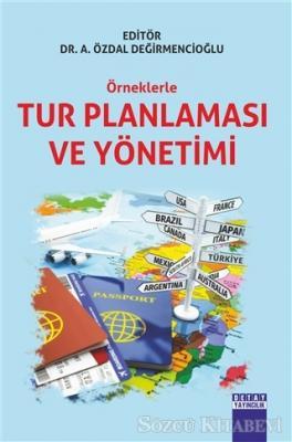 Örneklerle Tur Planlaması ve Yönetimi