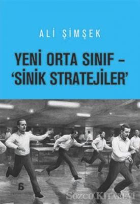 Orta Sınıf - 'Sinik Stratejiler'