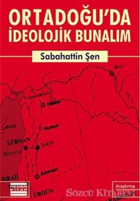 Ortadoğu'da İdeolojik Bunalım