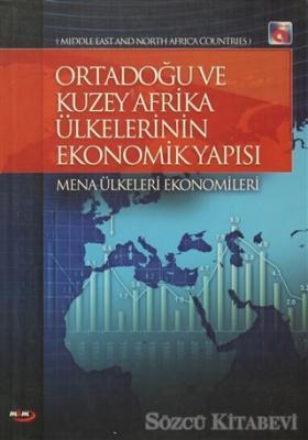Ortadoğu ve Kuzey Afrika Ülkelerinin Ekonomik Yapısı