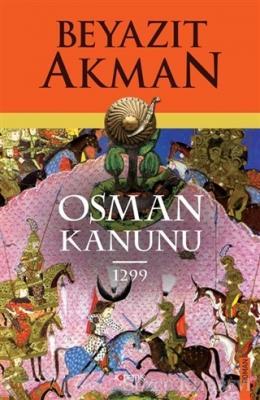 Beyazıt Akman - Osman Kanunu 1299 | Sözcü Kitabevi