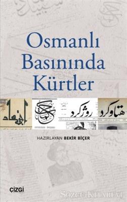Kolektif - Osmanlı Basınında Kürtler | Sözcü Kitabevi