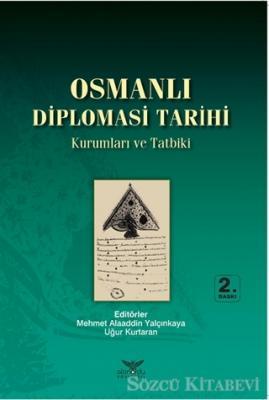 Osmanlı Diplomasi Tarihi