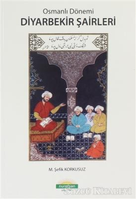Osmanlı Dönemi Diyarbekir Şairleri