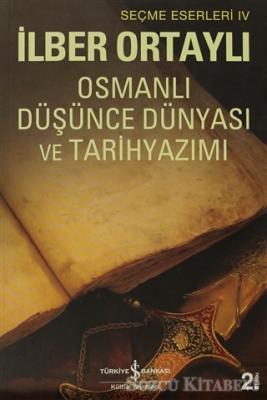 Osmanlı Düşünce Dünyası ve Tarihyazımı