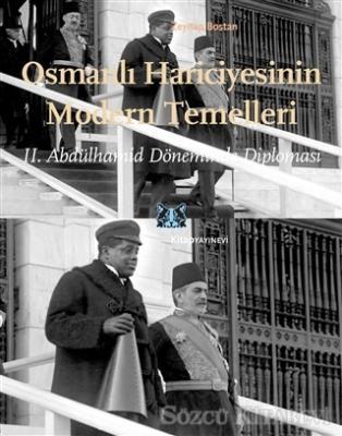 Osmanlı Hariciyesinin Modern Temelleri