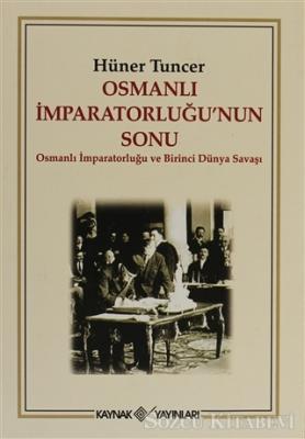 Osmanlı İmparatorluğu'nun Sonu