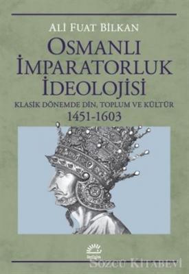 Osmanlı İmparatorluk İdeolojisi