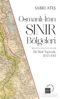 Osmanlı-İran Sınır Bölgeleri
