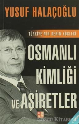 Osmanlı Kimliği ve Aşiretler