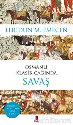 Osmanlı Klasik Çağında Savaş