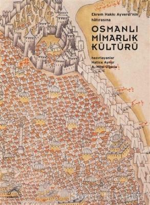 Osmanlı Mimarlık Kültürü
