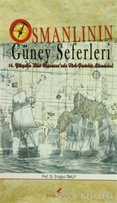 Osmanlı'nın Güney Seferleri