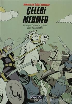 Osmanlı'nın İkinci Kurucusu Çelebi Mehmed
