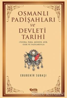Osmanlı Padişahları ve Devleti Tarihi