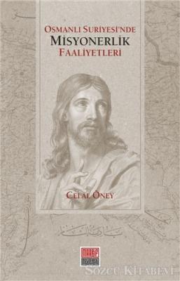 Osmanlı Suriyesi'nde Misyonerlik Faaliyetleri