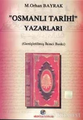 Osmanlı Tarihi Yazarları