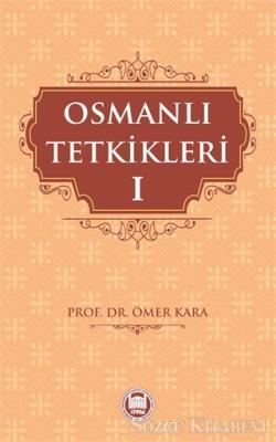 Osmanlı Tetkikleri - 1