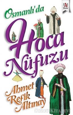 Osmanlı'da Hoca Nüfuzu