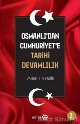 Vahdettin Engin - Osmanlı'dan Cumhuriyet'e Tarihi Devamlılık | Sözcü Kitabevi