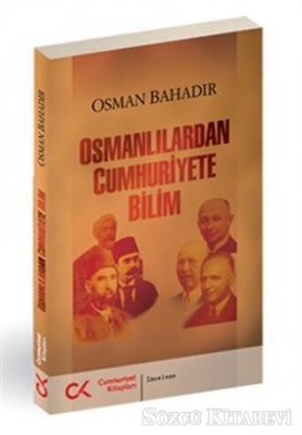 Osmanlılardan Cumhuriyete Bilim