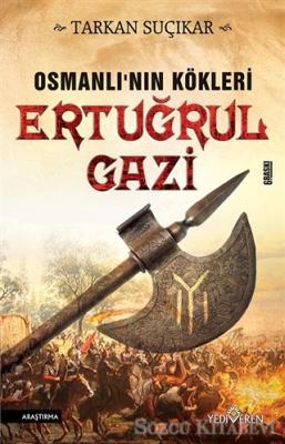 Osmanlı'nın Kökleri - Ertuğrul Gazi