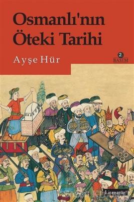 Osmanlı'nın Öteki Tarihi