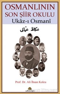 Osmanlının Son Şiir Okulu - Ukaz-ı Osmani