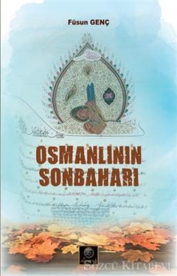 Füsun Genç - Osmanlının Sonbaharı   Sözcü Kitabevi