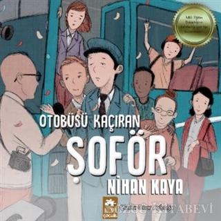 Nihan Kaya - Otobüsü Kaçıran Şoför | Sözcü Kitabevi