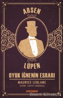 Oyuk İğnenin Esrarı- Arsen Lüpen