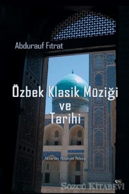 Özbek Klasiği ve Tarihi