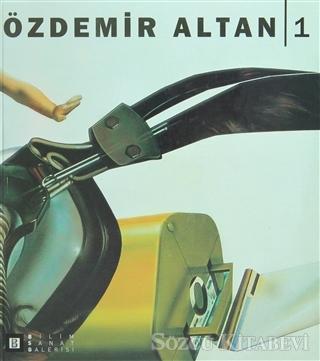Özdemir Altan Cilt: 1 / 1949-1984